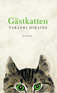 Omslagsbild Gästkatten av Takashi Hiraide