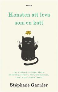 Bokomslag till Konsten att leva som en katt av Stéphane Garnier