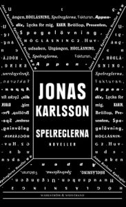 Bokomslag till Spelreglerna av Jonas Karlsson
